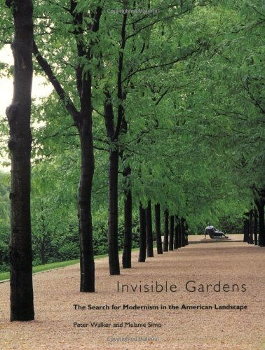 9780262731164: Invisible Gardens: The Search for Modernism in the American Landscape