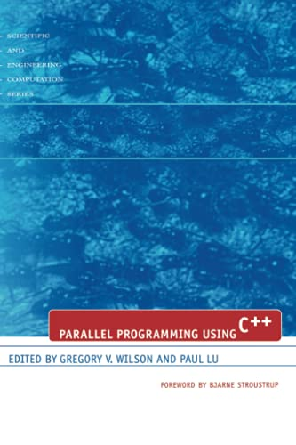 9780262731188: Parallel Programming Using C++ (Scientific and Engineering Computation)
