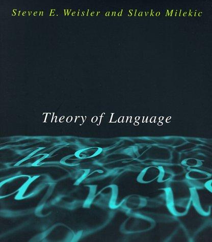 9780262731256: Theory of Language (A Bradford Book)