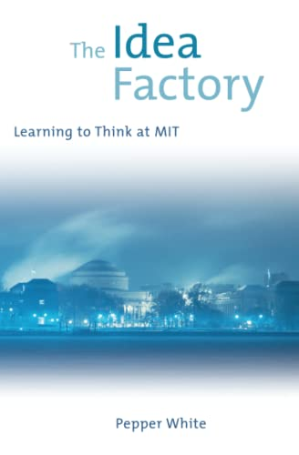 9780262731423: The Idea Factory: Learning to Think at Mit