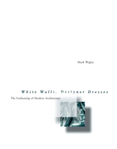 9780262731454: White Walls, Designer Dresses
