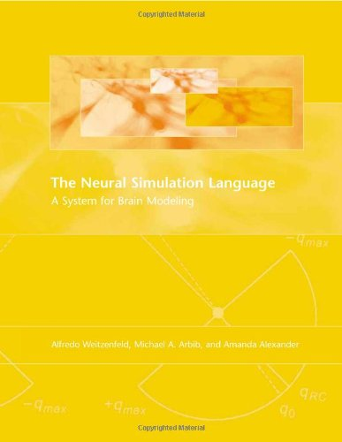 9780262731492: The Neural Simulation Language: A System for Brain Modeling