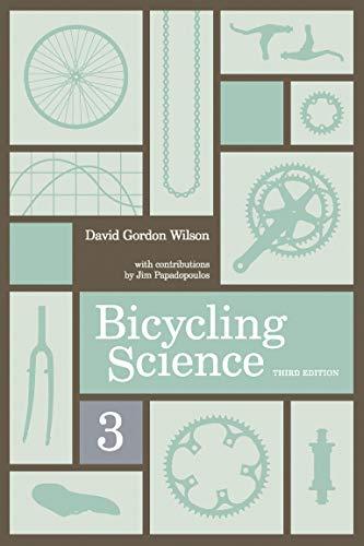 Bicycling Science (MIT Press): Wilson, David Gordon