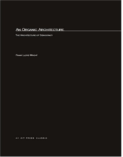 9780262731614: An Organic Architecture: The Architecture of Democracy