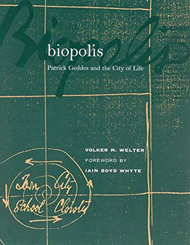 9780262731645: Biopolis: Patrick Geddes and the City of Life
