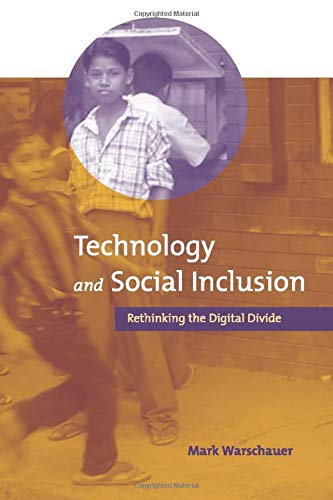 9780262731737: Technology and Social Inclusion: Rethinking the Digital Divide (MIT Press)