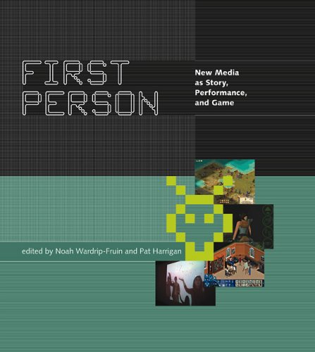 9780262731751: First Person: New Media as Story, Performance, and Game (MIT Press)
