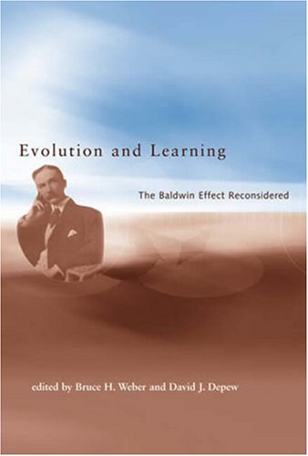 9780262731812: Evolution and Learning: The Baldwin Effect Reconsidered (Life and Mind: Philosophical Issues in Biology and Psychology)