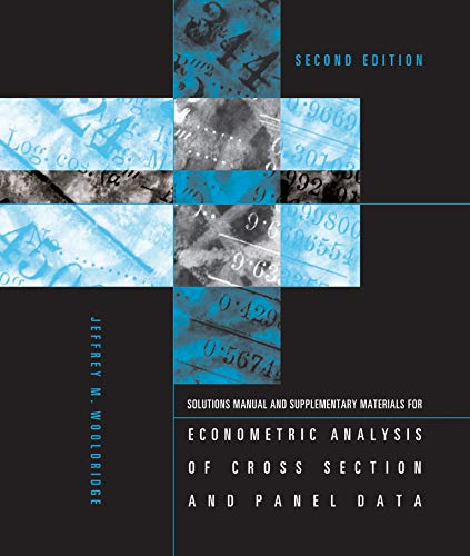 9780262731836: Student's Solutions Manual and Supplementary Materials for Econometric Analysis of Cross Section and Panel Data (MIT Press)