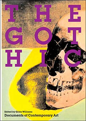 9780262731867: The Gothic (Whitechapel: Documents of Contemporary Art)
