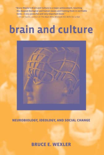 9780262731935: Brain and Culture: Neurobiology, Ideology, and Social Change (MIT Press)