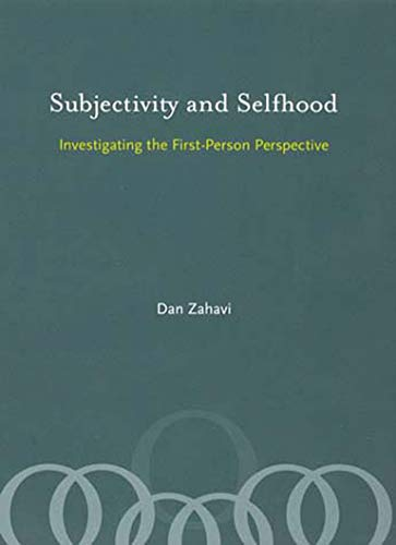 9780262740340: Subjectivity and Selfhood: Investigating the First-Person Perspective (MIT Press)