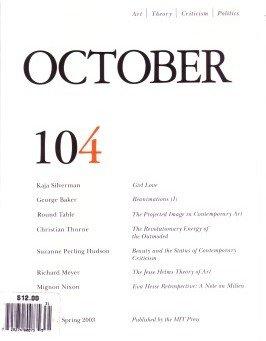 October (Art, Theory Criticism, Politics) 104 (Spring: Kaja Silverman; George