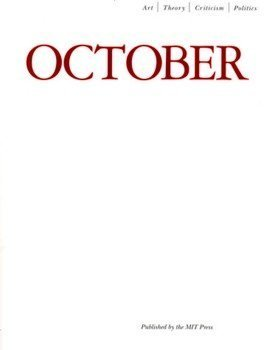 October Winter 2005 (0262752611) by Rosalind Krauss; Annette Michelson; George Baker; Yve-Alain Bois; Benjamin H D Buchloh; Hal Foster; Denis Hollier; David Joselit; Carrie...