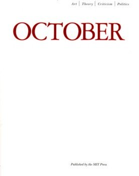 October Summer 2005 (0262752638) by Rosalind Krauss; Annette Michelson; George Baker; Yve-Alain Bois; Benjamin H D Buchloh; Hal Foster; Denis Hollier; David Joselit; Carrie...