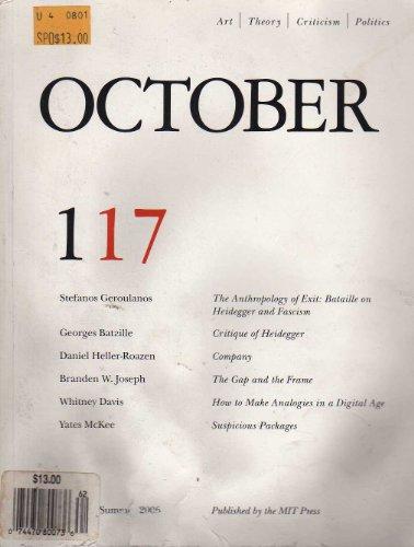 October Summer 2006 (0262752670) by Rosalind Krauss; Annette Michelson; George Baker; Yve-Alain Bois; Benjamin H D Buchloh; Hal Foster; Denis Hollier; David Joselit; Carrie...
