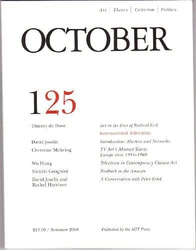 October Summer 2008 (0262752751) by Rosalind Krauss; Annette Michelson; George Baker; Yve-Alain Bois; Benjamin H D Buchloh; Hal Foster; Denis Hollier; David Joselit; Carrie...