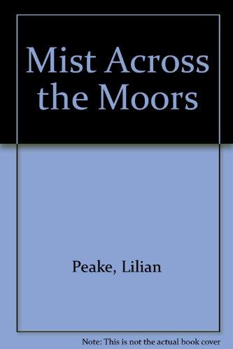 9780263050110: Mist Across the Moors