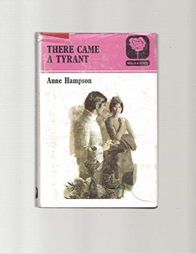 9780263050165: There came a tyrant