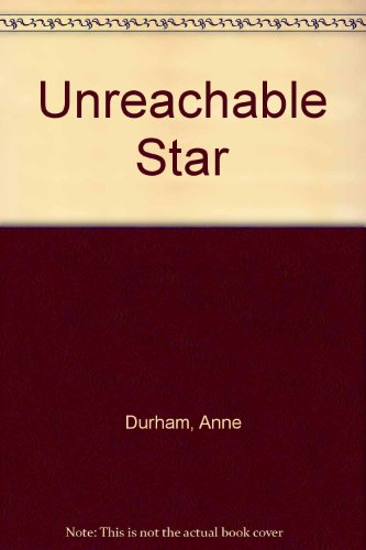 9780263050325: Unreachable Star