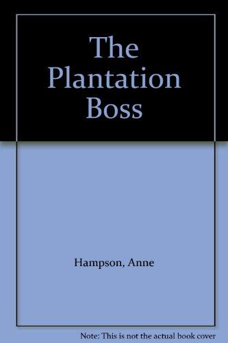 9780263050547: The Plantation Boss