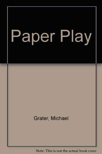 Paper Play (0263051714) by Michael Grater