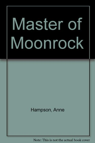 Master Of Moonrock: Anne Hampson