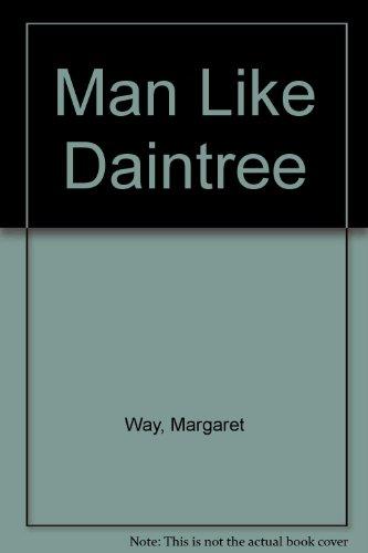 9780263052428: Man Like Daintree