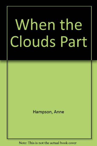 9780263053029: When the Clouds Part