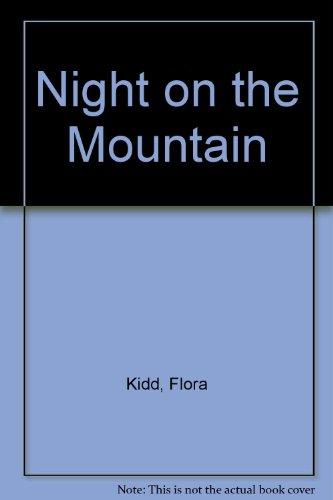 Night on the Mountain.: Flora Kidd.