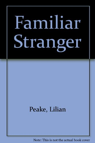 9780263053562: Familiar Stranger