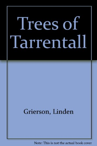 The Trees of Tarrentall: Grierson, Linden