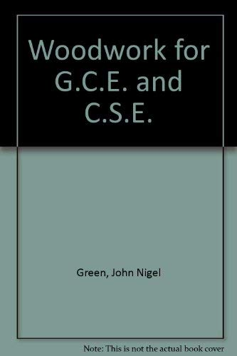 9780263054309: Woodwork for G.C.E. and C.S.E.