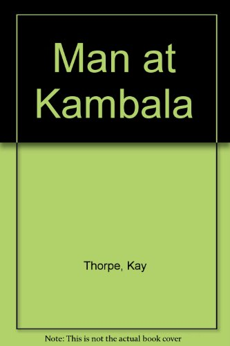 The Man at Kambala: Thorpe, Kay