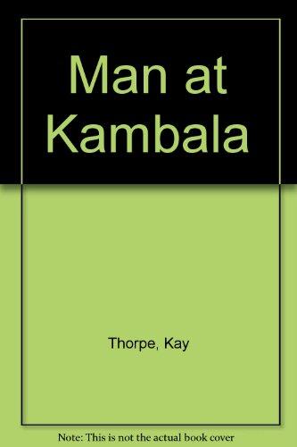 9780263055047: Man at Kambala