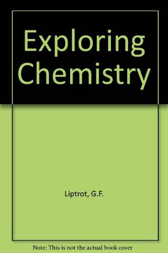 Exploring Chemistry: Liptrot, G.F., Pode,
