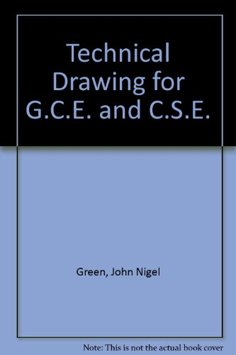 9780263055726: TECHNICAL DRAWING FOR G.C.E. AND C.S.E.