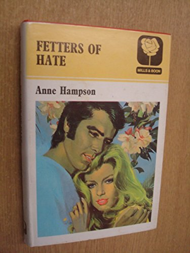 9780263056075: Fetters of Hate