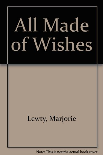 9780263056624: All Made of Wishes