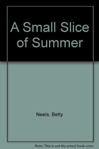 9780263058055: A Small Slice of Summer (Romance Ser. 2080)