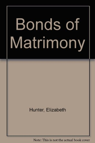 9780263058086: Bonds of Matrimony