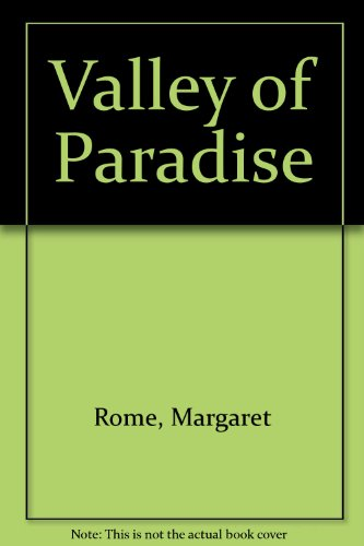 9780263059724: Valley of Paradise