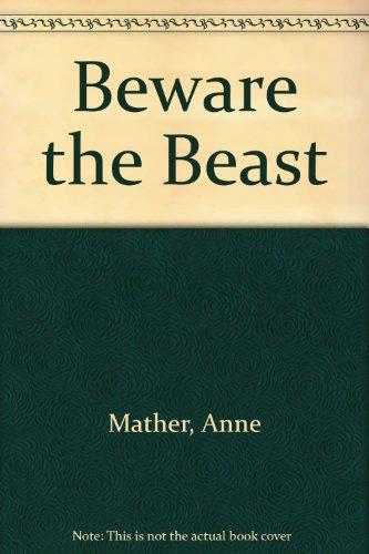 9780263060690: Beware the Beast