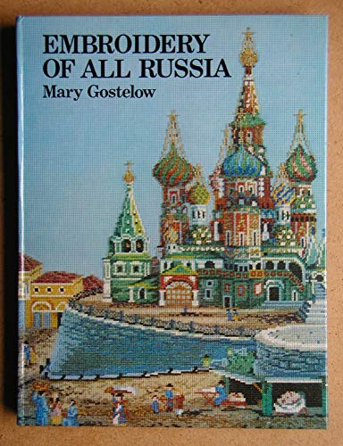 9780263061031: Embroidery of All Russia