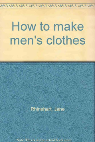 9780263061055: How To Make Men's Clothes