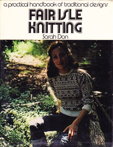 9780263063837: Fair Isle Knitting: Practical Handbook of Traditional Designs