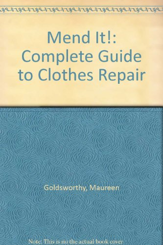 9780263064018: Mend It!: Complete Guide to Clothes Repair