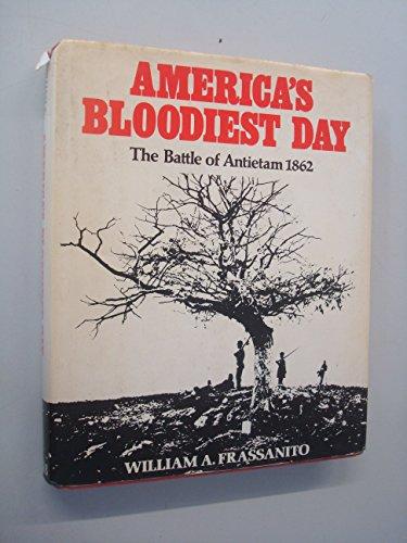 9780263064155: America's Bloodiest Day - The Battle of Antietam 1862