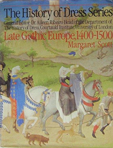 Late Gothic Europe 1400-1500 - History of: Scott, Margaret