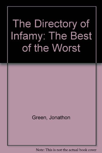 The Directory of Infamy: The Best of the Worst (0263064530) by Green, Jonathon